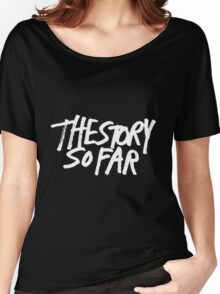 The Story So Far Logo (White on Black) Women's Relaxed Fit T-Shirt