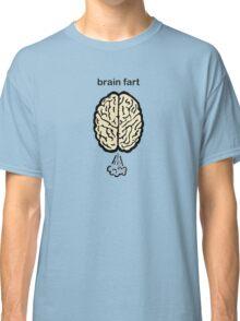 Brain Fart Classic T-Shirt