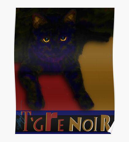T 'gre Noir Poster