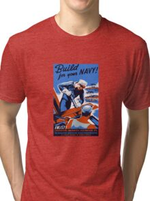 Build For Your Navy -- WW2 Tri-blend T-Shirt
