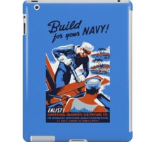 Build For Your Navy -- WW2 iPad Case/Skin