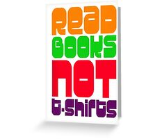Read books not Greeting Card