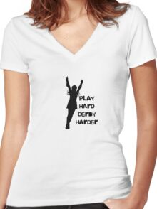 Play Hard, Derby Harder ~ Black Women's Fitted V-Neck T-Shirt