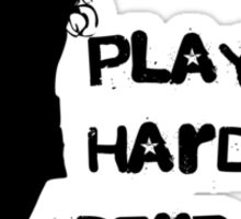 Play Hard, Derby Harder ~ Black Sticker