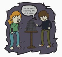 Clean That Bird Cage!! by warefish