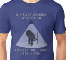 WITHOUT MY COSTUME - Unisex T-Shirt