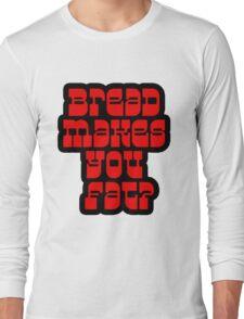 Scott Pilgrim - Bread Makes You Fat? Long Sleeve T-Shirt