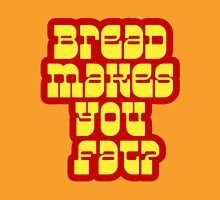 Scott Pilgrim - Bread Makes You Fat? Unisex T-Shirt