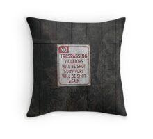 No trespassing! Throw Pillow