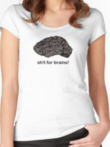 Shit for Brains! Women's Fitted Scoop T-Shirt