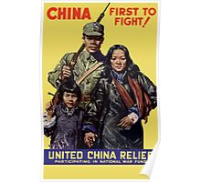 China First To Fight -- WWII Poster
