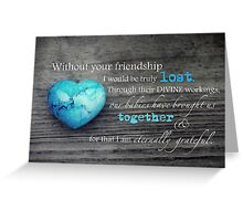 Babylost Friendship Greeting Card