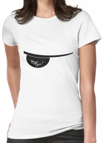 aye! Womens Fitted T-Shirt