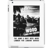 Wood Lands Our Fighters -- WW2 Propaganda iPad Case/Skin
