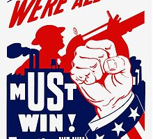 We're All In It -- WWII Poster by warishellstore