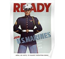 Ready Join U.S. Marines Vintage Military Poster Poster