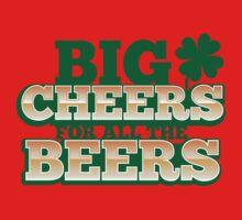 BIG CHEERS FOR ALL THE BEERS! IRISH beer shop design Kids Tee