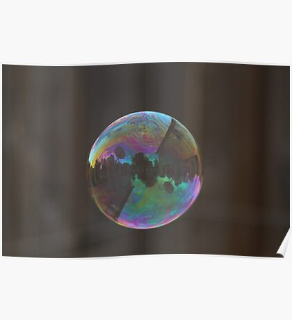 Reflections in a bubble  Poster