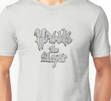 Hawk the Slayer (Destressed White) Unisex T-Shirt