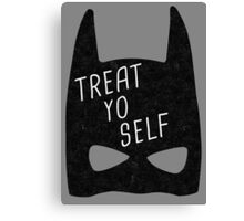 Treat Yo Self | Batman Canvas Print