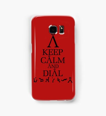 Stargate SG1 - Keep Calm and Dial Earth Samsung Galaxy Case/Skin
