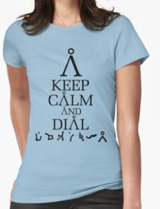 Stargate SG1 - Keep Calm and Dial Earth Womens Fitted T-Shirt