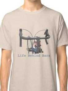 Cycling: a life behind bars Classic T-Shirt