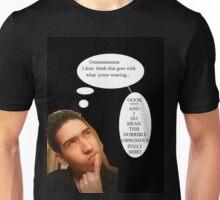 thinking of a bad wardrobe  Unisex T-Shirt