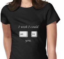 I wish I could quit you (PC) Womens Fitted T-Shirt