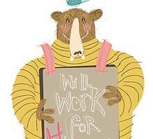 Will Work For Honey  by Matt Hunt