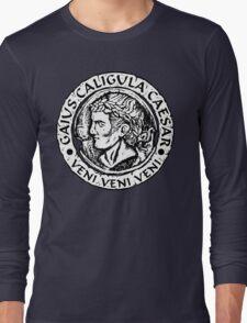 Caligula Veni Veni Veni Long Sleeve T-Shirt