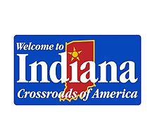 Welcome to Indiana Road Sign Photographic Print