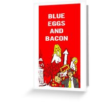 Blue Eggs and Bacon Greeting Card