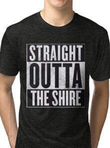 Straight Outta The Shire Tri-blend T-Shirt