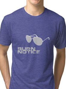 Burn Notice Tri-blend T-Shirt