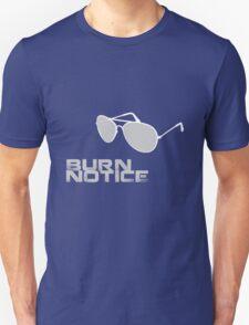 Burn Notice Unisex T-Shirt