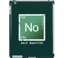 No Half Measures iPad Case/Skin