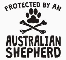Protected By An Australian Shepherd Kids Clothes