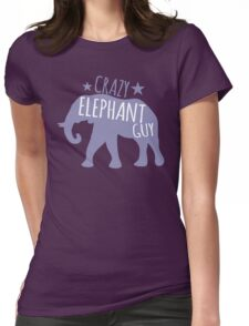 Crazy Elephant guy Womens Fitted T-Shirt