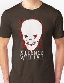 Silence Will Fall Unisex T-Shirt