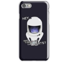 """Hey Who Turned Out The Lights"" iPhone Case/Skin"