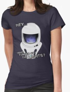 """Hey Who Turned Out The Lights"" Womens Fitted T-Shirt"