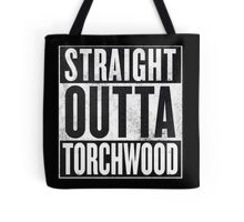 Straight Outta Torchwood Tote Bag