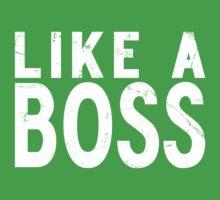 Like A Boss [WHITE] Kids Tee