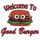 Good Burger by waywardtees
