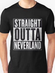 Straight Outta Neverland T-Shirt