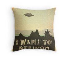 X-Phile: I WANT TO BELIEVE Throw Pillow