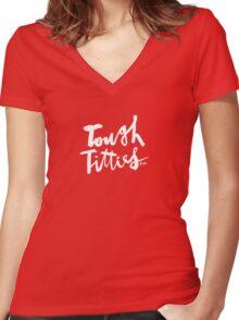 Tough Titties : White Script Women's Fitted V-Neck T-Shirt
