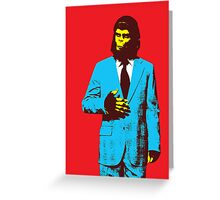 Planet of the Apes, dressed for success Greeting Card