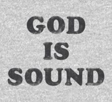 God Is Sound by ixrid